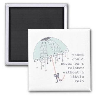Es konnte einen Regenbogen nie geben - umberella Quadratischer Magnet
