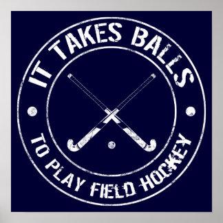 Es nimmt Bälle, um Feld-Hockey-Plakat zu spielen Poster