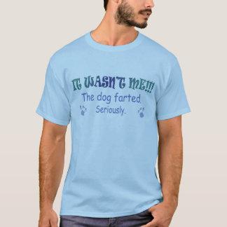 """Es war nicht ich - """"die Hundezucht"""" Farted - mehr T-Shirt"""