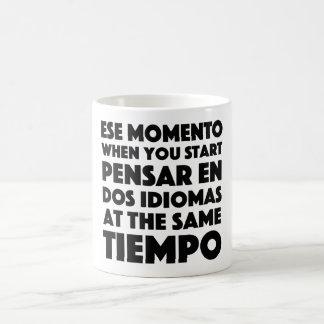 Ese Momento, wenn Sie Sprachstudenten beginnen Kaffeetasse