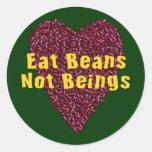 Essen Sie Bohnen-nicht Wesen Runde Aufkleber