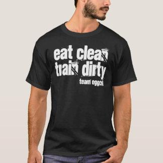essen Sie den sauberen schmutzigen Zug - T-Shirt
