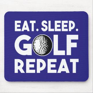 Essen Sie die lustige Schlaf-Golf-Wiederholung Mousepad