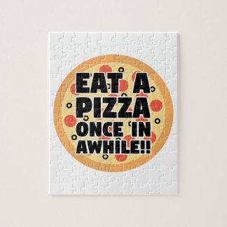 Essen Sie eine Pizza einmal herein eine Weile Puzzle