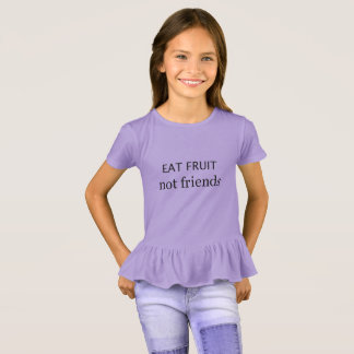Essen Sie Freunde der Frucht nicht T-Shirt