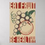 Essen Sie Frucht ist gesund Poster