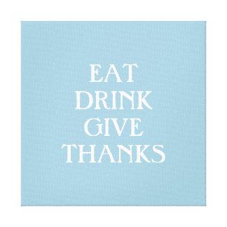Essen Sie Getränk geben die Dank-Küchen-Kunst, Leinwanddrucke