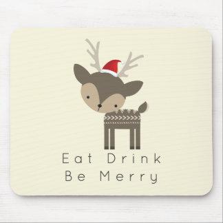 Essen Sie Getränk ist frohe Weihnacht-Rotwild in Mousepad