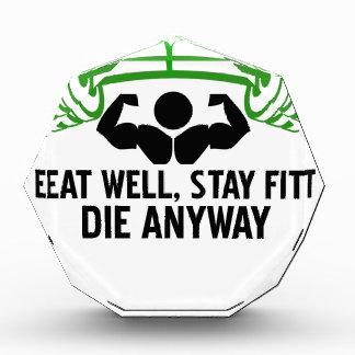 essen Sie gut, Aufenthaltsitz die irgendwie und Auszeichnung