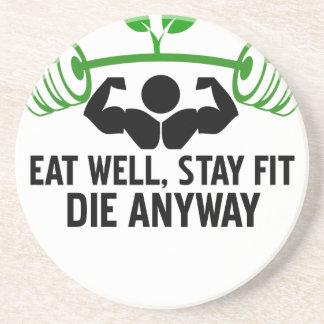 essen Sie gut, Aufenthaltsitz die irgendwie und Getränkeuntersetzer