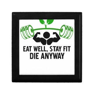 essen Sie gut, Aufenthaltsitz die irgendwie und Schmuckschachtel