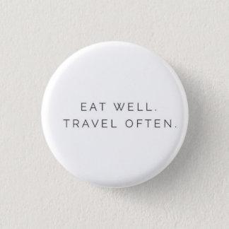 Essen Sie gut Reise häufig Runder Button 3,2 Cm