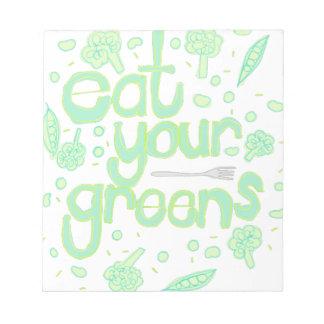 essen Sie Ihre Grüntöne Notizblock