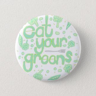essen Sie Ihre Grüntöne Runder Button 5,1 Cm