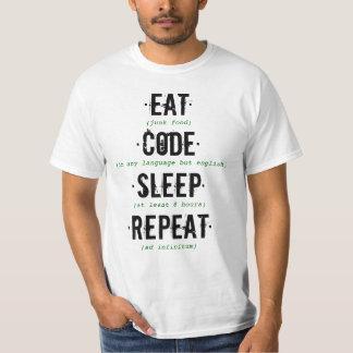 ·Essen Sie·Kodieren Sie·Schlaf·Wiederholung· T-Shirt