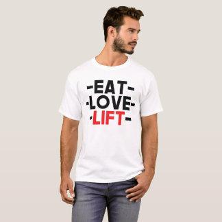 Essen Sie, Liebe, Aufzug T-Shirt