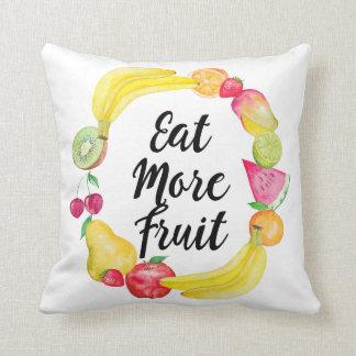 Essen Sie mehr Frucht Kissen