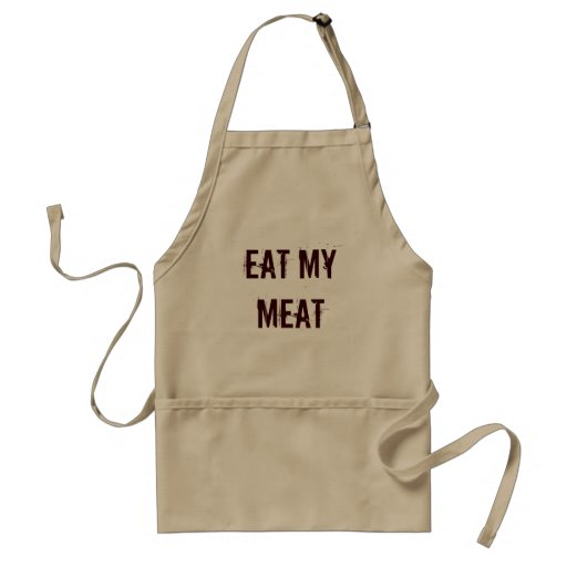 Essen Sie meine Fleisch-Schürze
