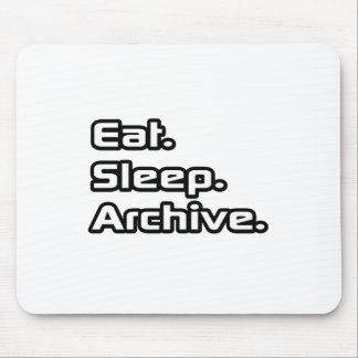 Essen Sie. Schlaf. Archiv Mousepads