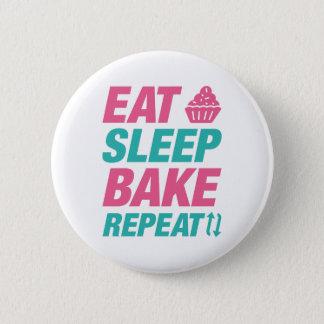 Essen Sie Schlaf backen Wiederholung Runder Button 5,7 Cm