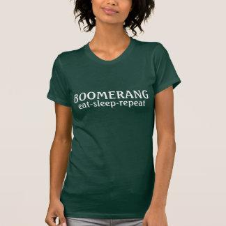Essen Sie Schlaf Bumerangwiederholung T-Shirt