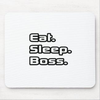 Essen Sie. Schlaf. Chef Mauspad