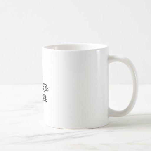 Essen Sie. Schlaf. Chef Kaffeetassen