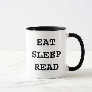 Essen Sie Schlaf gelesene Kaffee-Tasse für Tasse