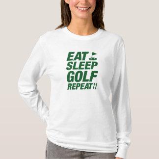 Essen Sie Schlaf-Golf-Wiederholung T-Shirt