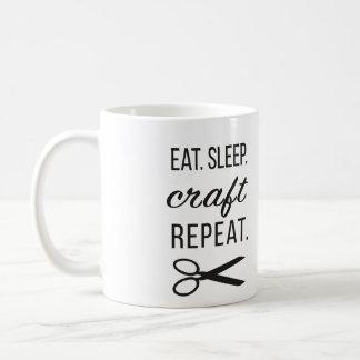 Essen Sie. Schlaf. Handwerk. Wiederholung. Kaffee Kaffeetasse