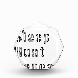 Essen Sie Schlaf-Jagd-Wiederholung Acryl Auszeichnung