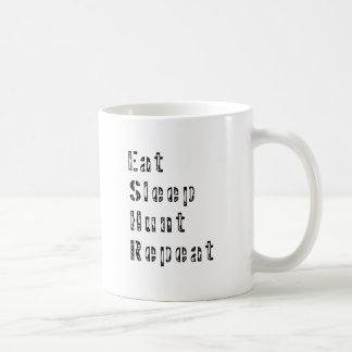 Essen Sie Schlaf-Jagd-Wiederholung Kaffeetasse
