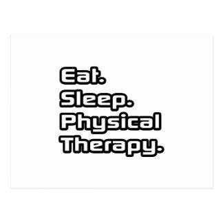 Essen Sie. Schlaf. Körperliche Therapie Postkarte