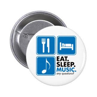 Essen Sie Schlaf-Musik - Blau Runder Button 5,7 Cm