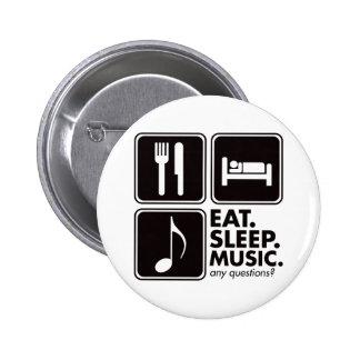 Essen Sie Schlaf-Musik - Schwarzes Button