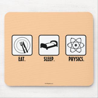 Essen Sie. Schlaf. Physik Mauspads