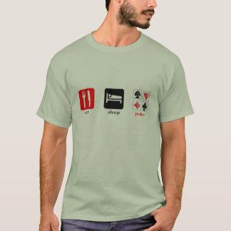 Essen Sie Schlaf-Poker T-Shirt