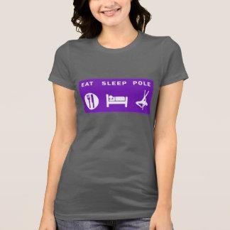 Essen Sie Schlaf-Pole-Damen-T-Stück T-Shirt