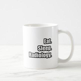 Essen Sie. Schlaf. Radiologie Kaffeetasse