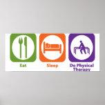 Essen Sie Schlaf tun körperliche Therapie Posterdruck