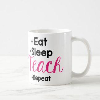 Essen Sie Schlaf unterrichten Kaffeetasse