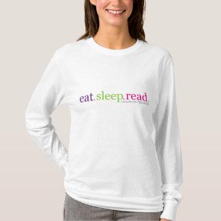 Essen Sie, schlafen Sie, GELESEN - ich kenne meine T-Shirt