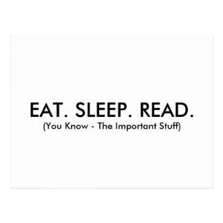 Essen Sie, schlafen Sie, lesen Sie die Postkarte