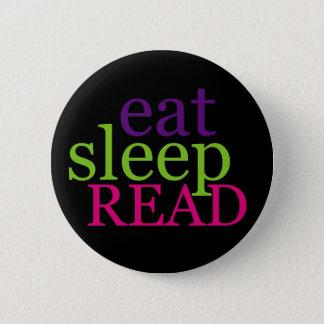 Essen Sie, schlafen Sie, LESEN Sie - Retro Runder Button 5,1 Cm