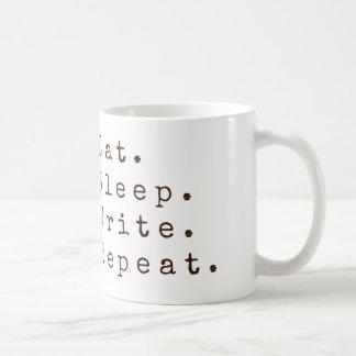 Essen Sie, schlafen Sie, schreiben Sie, Kaffeetasse