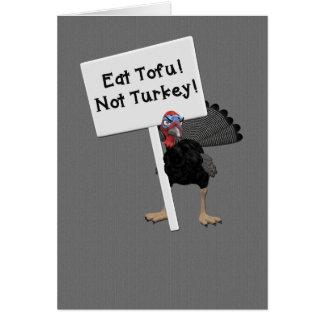 Essen Sie Tofu! Die nicht Türkei! Tofu einfacher Karte