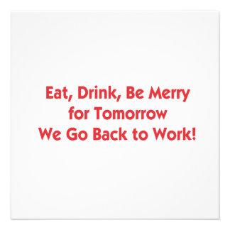 Essen Sie trinken Sie seien Sie für Morgen Individuelle Einladungskarten