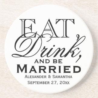 Essen Sie, trinken Sie und seien Sie verheiratete Untersatz