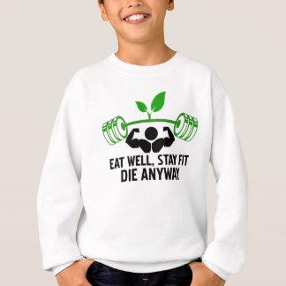 essen Sie wohles Grafikdesign Sweatshirt