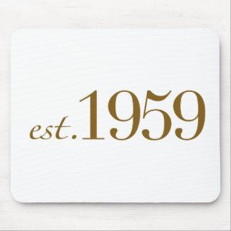 Est 1959 mousepads